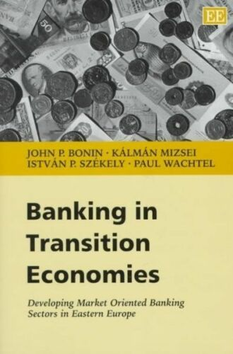 1 of 1 - Banking in Transition Economies: Developing Market Oriented Banking Sectors in E