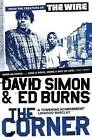 The Corner: A Year in the Life of an Inner-City Neighbourhood by David Simon, Edward Burns (Paperback, 2010)