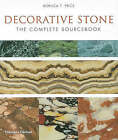 Decorative Stone: The Complete Sourcebook by Monica Price (Hardback, 2007)