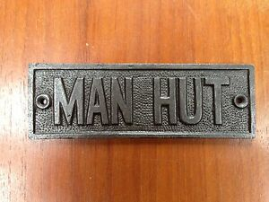 Antique Furniture FANTASTIC CAST IRON VINTAGE STYLE MAN HUT METAL DOOR SIGN SHED PLAQUE CB3