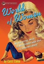 Excellent, World of Women, Carol Caine, Book