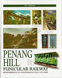 Penang-Hill-Funicular-Railway-Remembering-an-Engineering-Feat-Ric-Francis