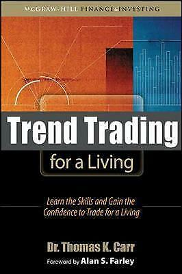 1 of 1 - Trend Trading for a Living: Learn the Skills and Gain the Confidence to Trade fo