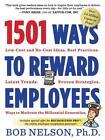 1501 Ways to Reward Employees von Bob Nelson (2012, Taschenbuch)