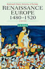Renaissance Europe, 1480-1520 by John Hale (Paperback, 2000)