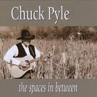 Spaces In Between by Chuck Pyle (CD, Jan-2010, CD Baby (distributor))