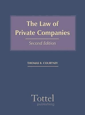 The Law of Private Companies by Courtney, Thomas B.