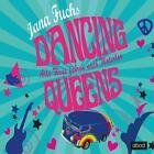 Dancing Queens von Jana Fuchs (2014)