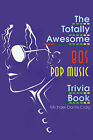 The Totally Awesome 80s Pop Music Trivia Book by Michael-Dante Craig (Paperback / softback, 2001)