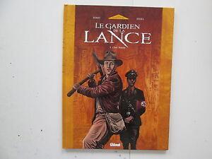 LE-GARDIEN-DE-LA-LANCE-T1-EO2002-TTBE-LES-FRERES-EDITION-ORIGINALE