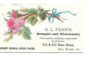 G L Ferris Druggist Pharmacist New Haven Summit Mineral Spring Water Rose c1880s