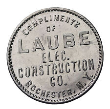 Circa 1900's -1930's Laube Elec. Construction Co Rochester New York Trade Token