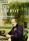 Fox Talbot: An Illustrated Life of Willian Henry Fox Talbot, 'Father of Modern Photography', 1800 -1877 by John Hannavy (Paperback, 1997)