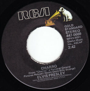 "ELVIS PRESLEY - Charro 7"" 45"