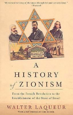 A History of Zionism: From the French Revolution to the Establishment of the Sta