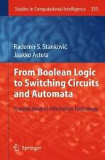 From Boolean Logic to Switching Circuits and Automata : Towards Modern...