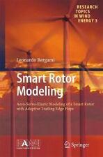 Research Topics in Wind Energy: Smart Rotor Modeling : Aero-Servo-Elastic...