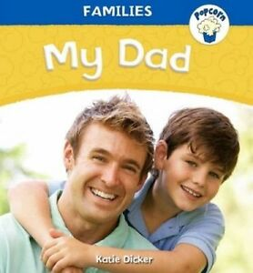 Popcorn-Families-My-Dad-by-Dicker-Katie-Paperback-book-2014
