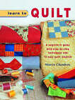 Learn to Quilt by Sharon Chambers (Paperback, 2008)