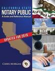 California State Notary Public: A Guide and Reference Manual by MR Chris Morgan (Paperback / softback, 2011)