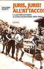 JURIS, JURIS! ALL'ATTACCO!, G. Scotti, Mursia 1984 **BB1