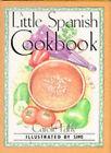 A Little Spanish Cook Book by Carole Fahy (Hardback, 1990)