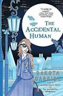 The Accidental Human by Dakota Cassidy (Paperback / softback)