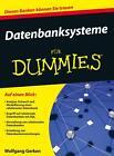 Datenbanksysteme für Dummies von Wolfgang Gerken (Taschenbuch)