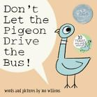 Pigeon: Don't Let the Pigeon Drive the Bus! by Mo Willems (2003, Hardcover)