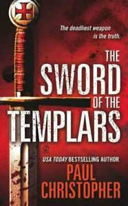 Sword-of-the-Templars-Paperback-by-Christopher-Paul-Brand-New-Free-P-amp-P-in