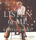 Listen to Me: A Fusion Novel by Kristen Proby (CD-Audio, 2016)