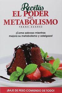 libro de recetas el poder del metabolismo saludables en..