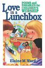 Love in a Lunchbox by Elaine M. Ward (Paperback, 1995)