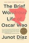 The Brief Wondrous Life of Oscar Wao by Junot Diaz (Hardback, 2008)