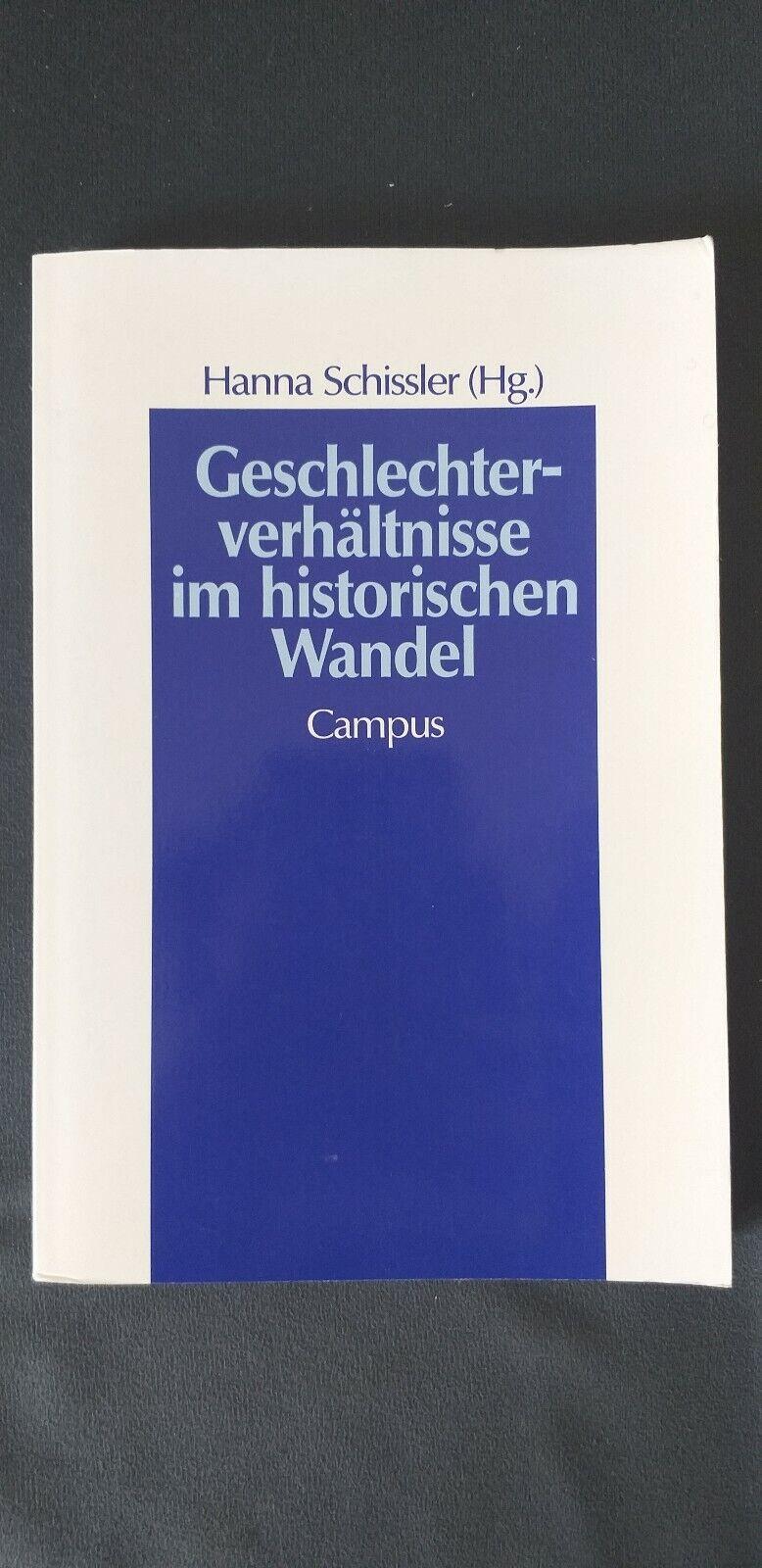 Hanna Schissler - Geschlechterverhältnisse im historischen Wandel