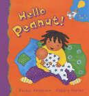 Hello Peanut! by Rachel Anderson (Paperback, 2003)