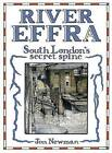 River Effra: South London's Secret Spine by Jon Newman (Paperback, 2016)