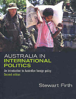 1 of 1 - Australia in International Politics: An Introduction to Australian Foreign Polic
