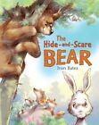The Hide-And-Scare Bear by Ivan Bates (Hardback, 2016)