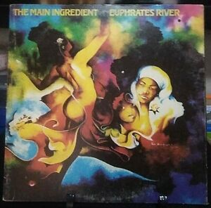 THE MAIN INGREDIENT Euphrates River Album Released 1974 Vinyl Collection USA