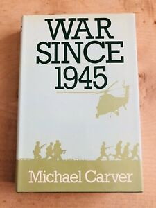 1st Edition  1980 War Since 1945 by Michael Carver - Dartford, Kent, United Kingdom - 1st Edition  1980 War Since 1945 by Michael Carver - Dartford, Kent, United Kingdom