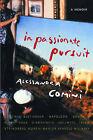 In Passionate Pursuit by Alessandra Comini (Hardback, 2005)