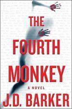 The Fourth Monkey (A 4MK Thriller) J. D. Barker NEW HARDCOVER BEST PRICE ONLINE!