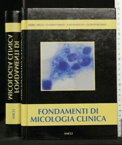 FONDAMENTI DI MICOLOGIA CLINICA. AA.VV. Amcli.