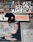 Art Studio America: Contemporary Artist Spaces by Thames & Hudson Ltd (Hardback, 2013)