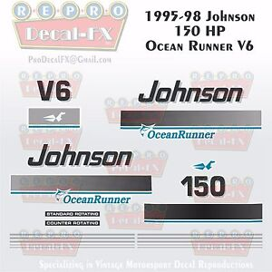 Details about 1995-98 Johnson 150 HP OR Decals V6 Ocean Runner Reproduction  21 Pieces Vinyl