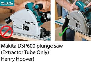 Makita-SP6000-Plunge-Scie-Aspirateur-Adaptateur-Tube-seulement-Henry-Hoover-Sac