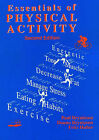 Essentials of Physical Activity by Paul Brynteson, Fritz Huber, Donna Brynteson (Paperback, 2000)