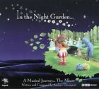 In the Night Garden... a Musical Journey by Various Artists (CD, Nov-2007, Little Demon)