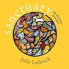 Sanctuary: The Discovery of Wonder by Julie Leibrich (Paperback, 2015)